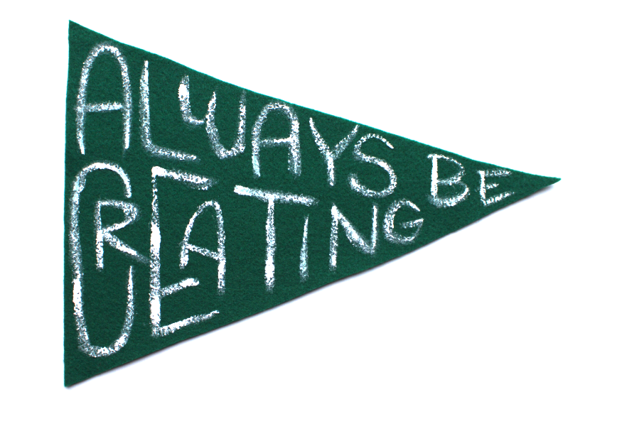 Always Be Creating Pennant